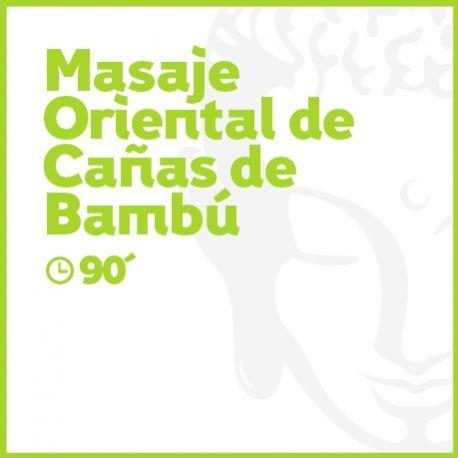 Masaje Oriental de Cañas de Bambú - 90 minutos