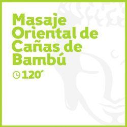 Masaje Oriental de Cañas de Bambú - 120 minutos